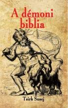 A DÉMONI BIBLIA - Ebook - SUSEJ, TSIRK (MÁGUS)