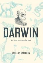 DARWIN - AZ ÓVATOS FORRADALMÁR - Ekönyv - OTTOSSON, STELLAN