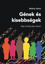 GÉNEK ÉS KISEBBSÉGEK - MÉG MINDIG TABU TÉMA? - Ekönyv - BAINTNER KÁROLY