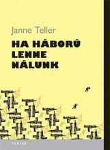 HA HÁBORÚ LENNE NÁLUNK - Ekönyv - TELLER, JANNE