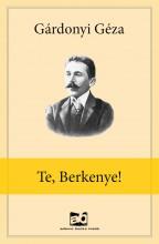 Te, Berkenye! - Ebook - Gárdonyi Géza