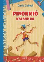 PINOKKIÓ KALANDJAI - KLASSZIKUSOK FIATALOKNAK - ÚJ - Ekönyv - COLLODI, CARLO