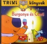 TRIXI KÖNYVEK - BURGONYA ÉS CENTI - Ekönyv - TÓTH ESZTER