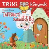 TRIXI KÖNYVEK - TAPPANCS SZIMATOT FOG - Ekönyv - KAMPÓS CSABA
