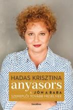 Anyasors - A Jön a baba szereplői tovább mesélnek - Ekönyv - Hadas Krisztina