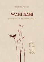 Wabi Sabi - Útmutató a belső békéhez - Ebook - Beth Kempton
