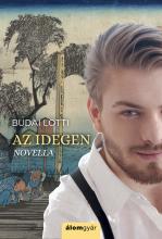 Az idegen - Ekönyv - Budai Lotti