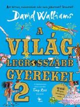 A VILÁG LEGROSSZABB GYEREKEI 2. - Ekönyv - WALLIAMS, DAVID
