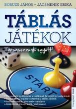 TÁBLÁS JÁTÉKOK - Ekönyv - BORUZS JÁNOS, JACSMENIK ERIKA