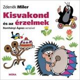 KISVAKOND ÉS AZ ÉRZELMEK - Ekönyv - MILER, ZDENEK