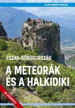 A METEORÁK ÉS A HALKIDIKI - VILÁGVÁNDOR SOROZAT - Ekönyv - JUSZT RÓBERT