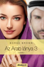 Az Arab lánya 3. - Ebook - Borsa Brown