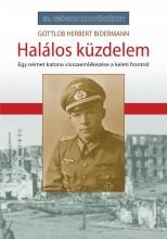 HALÁLOS KÜZDELEM - Ekönyv - BIDERMENN, GOTTLOB HERBERT