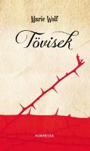 TÖVISEK - Ebook - WOLF, MARIE