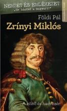 ZRÍNYI MIKLÓS - Ekönyv - FÖLDI PÁL