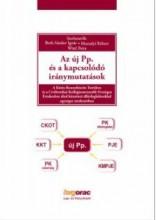 AZ ÚJ PP. ÉS A KAPCSOLÓDÓ IRÁNYMUTATÁSOK - Ekönyv - BOTH S.-MUZSALYI K.-WITZL P.