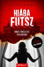 HIÁBA FUTSZ - Ekönyv - BERRY, FLYNN