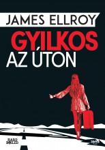 GYILKOS AZ ÚTON - Ekönyv - ELLROY, JAMES