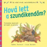 HOVÁ LETT A SZUNDIKENDŐM? - Ekönyv - STEWARD, AMBERT - MARLOW, LAYN