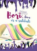 BORI, ANNA ÉS A SULIBULI - BORI ÉS BARÁTAI 4. - Ekönyv - HOSSFELD, DAGMAR