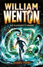 AZ ELVESZETT VÁROS - WILLIAM WENTON 3. - Ekönyv - PEERS, BOBBIE