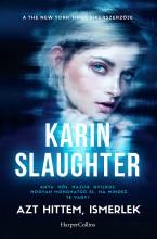 Azt hittem ismerlek - Ekönyv - Karin Slaughter