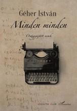 MINDEN MINDEN – ÖSSZEGYŰJTÖTT VERSEK - Ekönyv - GÉHER ISTVÁN