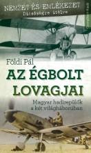 AZ ÉGBOLT LOVAGJAI - Ekönyv - FÖLDI PÁL