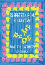 SZERETET, ÖRÖM, BOLDOGSÁG - LOVE, JOY, HAPPINESS - Ebook - CHINMOY, SRI