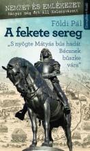 A FEKETE SEREG - Ekönyv - FÖLDI PÁL