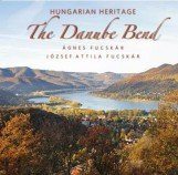 THE DANUBE BEND - HUNGARIAN HERITAGE - ANGOL NYELVŰ - Ekönyv - ÁGNES FUCSKÁR - FUCSKÁR JÓZSEF ATTILA
