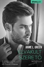 Elvakult szerető - Ebook - Anne L. Green