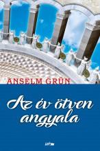 AZ ÉV ÖTVEN ANGYALA - Ekönyv - GRÜN, ANSELM