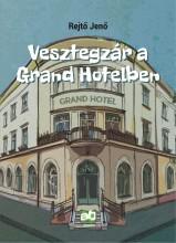 Vesztegzár a Grand Hotelben - Ekönyv - Rejtő Jenő
