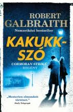 KAKUKKSZÓ ÚJ - Ekönyv - GALBRAITH, ROBERT