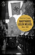 NAGYVÁROS LÉLEK NÉLKÜL - BÉCS, 1938 - Ebook - FLÜGGE, MANFRED