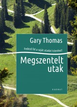 MEGSZENTELT UTAK - Ebook - THOMAS, GARY