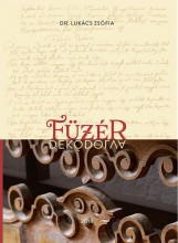 FÜZÉR DEKÓDOLVA - Ekönyv - DR. LUKÁCS ZSÓFIA