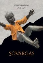 SÓVÁRGÁS - Ekönyv - BÖSZÖRMÉNYI ZOLTÁN