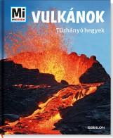 VULKÁNOK - TŰZHÁNYÓ HEGYEK - MI MICSODA - Ekönyv - BAUER, MANFRED