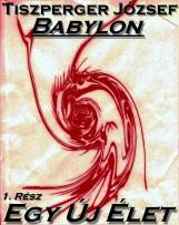 Babylon 1. Rész - Ekönyv - Tiszperger József