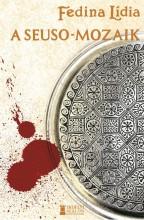 A SEUSO-MOZAIK - Ekönyv - FEDINA LÍDIA