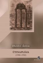 RHÉDEI ÁDÁM ÚTINAPLÓJA  (1788–1792) - Ekönyv - ATTRAKTOR KÖNYVKIADÓ KFT.