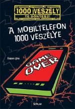 A MOBILTELEFON 1000 VESZÉLYE - Ekönyv - LENK, FABIAN