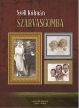 SZARVASGOMBA - Ekönyv - SZÉLL KÁLMÁN