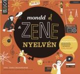 MONDD EL A ZENE NYELVÉN - Ekönyv - GROSSINGHAM, JOHN