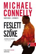 FESLETT SZŐKE - HARRY BOSCH - A NYOMOZÓ 3. - Ekönyv - CONNELLY, MICHAEL