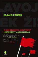A KOMMUNISTA KIÁLTVÁNY MEGKÉSETT AKTUALITÁSA - Ekönyv - ZIZEK, SLAVOJ