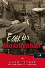 EGY ÚR MOSZKVÁBAN - Ekönyv - TOWLES, AMOR