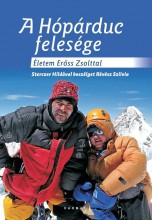 A HÓPÁRDUC FELESÉGE - ÉLETEM ERŐSS ZSOLTTAL - Ekönyv - RÉVÉSZ SZILVIA